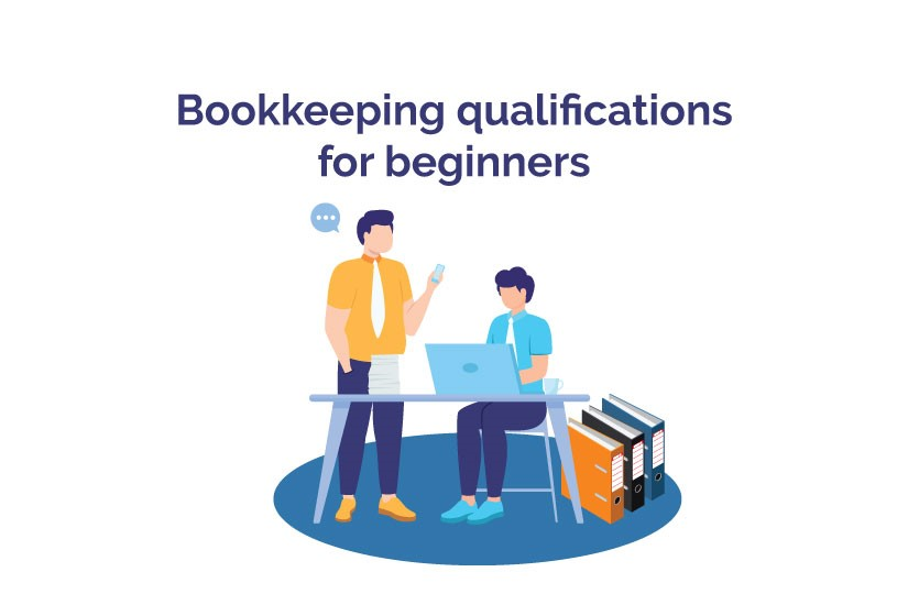 Bookkeeping Qulifications Beginners