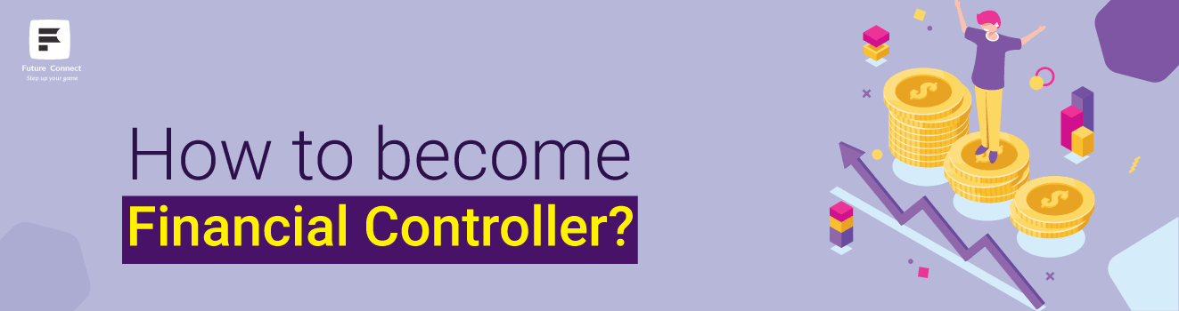 How to become Financial Controller?
